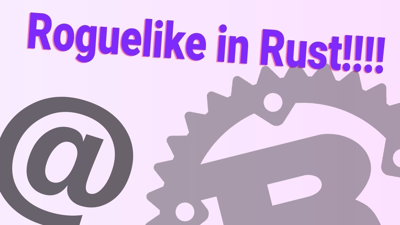 Build a Roguelike in Rust 🦀
