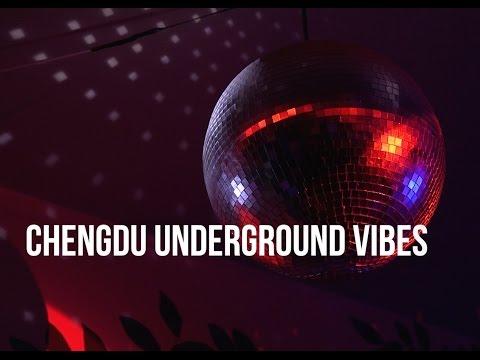 Chengdu Underground Vibes