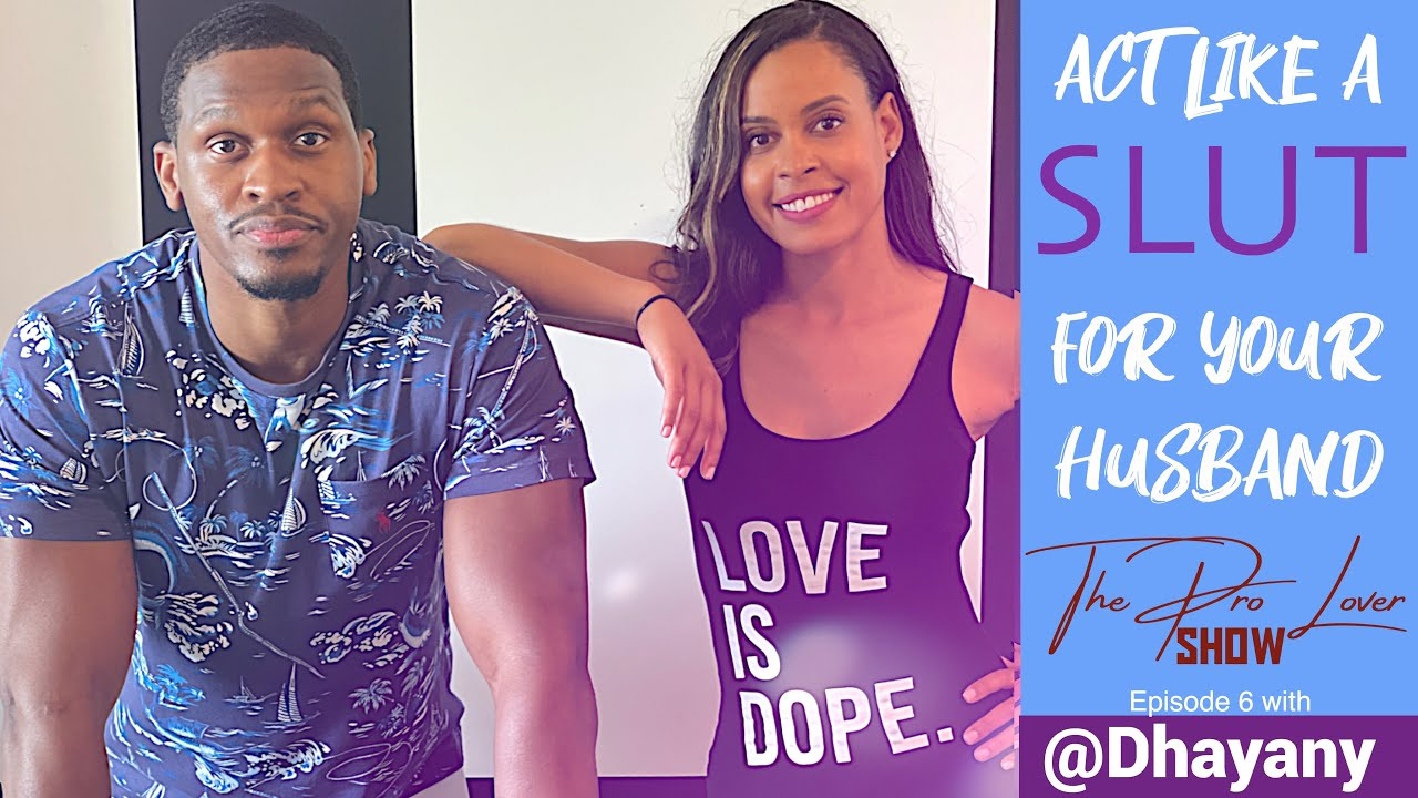 Act like a Slut for your Husband with Kyree Terrell from ProLover Podcast