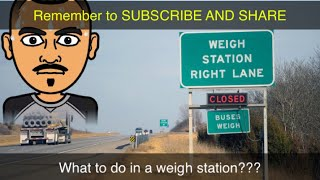 Weigh station procedure explained 😎😎😎
