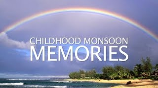 Chilhood Monsoon Memories