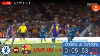 Chelsea-Barcelona LIVE STREAMING