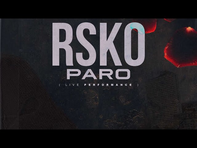 Rsko - Paro (Live performance)