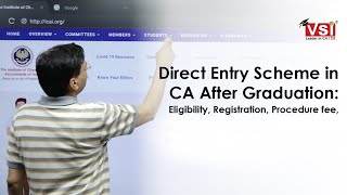 Direct Entry Scheme in CA After Graduation: Eligibility, Registration, Procedure fee, Last Date 2020