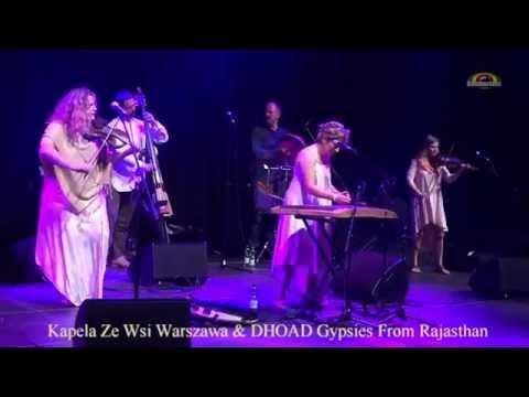 """Kapela Ze Wsi Warszawa & DHOAD Gypsies From Rajasthan """"Na Sobótce Była"""" Live @ WrocLove 2016"""