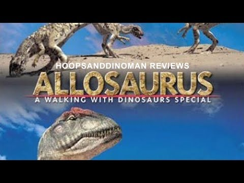 Allosaurus - A Walking with Dinosaurs Special short review