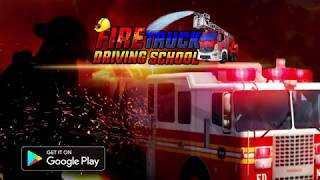 Fire Truck Driving School: 911 Emergency Response- New Anroid Gameplay
