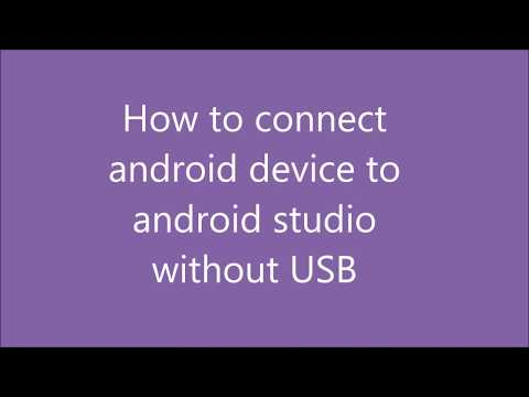 How To Connect Android Phone To Android Studio Without USB For Debugging.