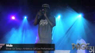 Wale Breakup Song x Ambitious Girl Live in NYC