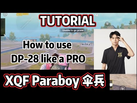 XQF Paraboy Starter Pack Tutorial | How To Use DP-28 Like A PRO | ZERO RECOIL | PUBGM