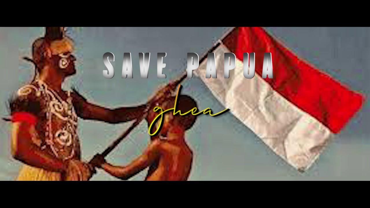 SAVE PAPUA - GHEA