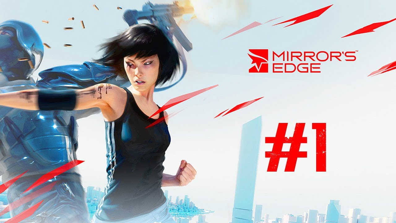 Mirror 39 s edge walkthrough part 1 i have faith for Mirror gameplay walkthrough