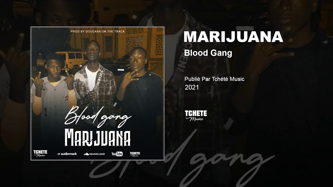 BLOOD GANG - MARIJUANA