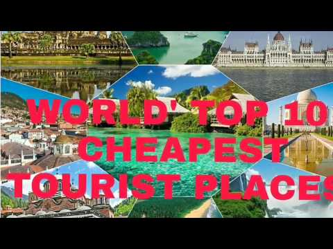 Worlds top 10 cheapest tourist countries 2017 holidays