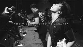 The Villes Guide To Jakarta [TRAILER]