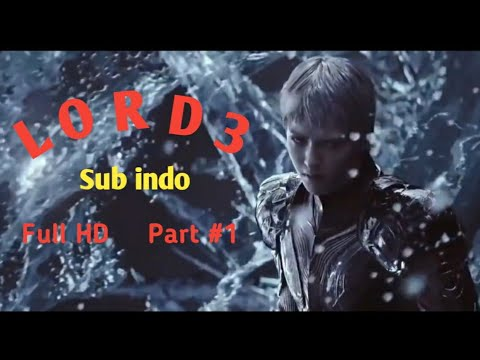 Download L O R D ( 3 ) SUB INDONESIA LEGEND OF RAVAGING DYNASTIES