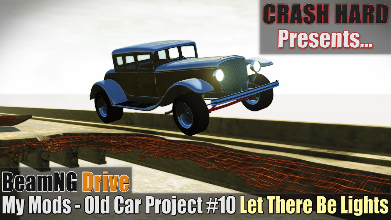 BeamNG Drive - My Mods - Old Car Project #10 Let There Be Lights