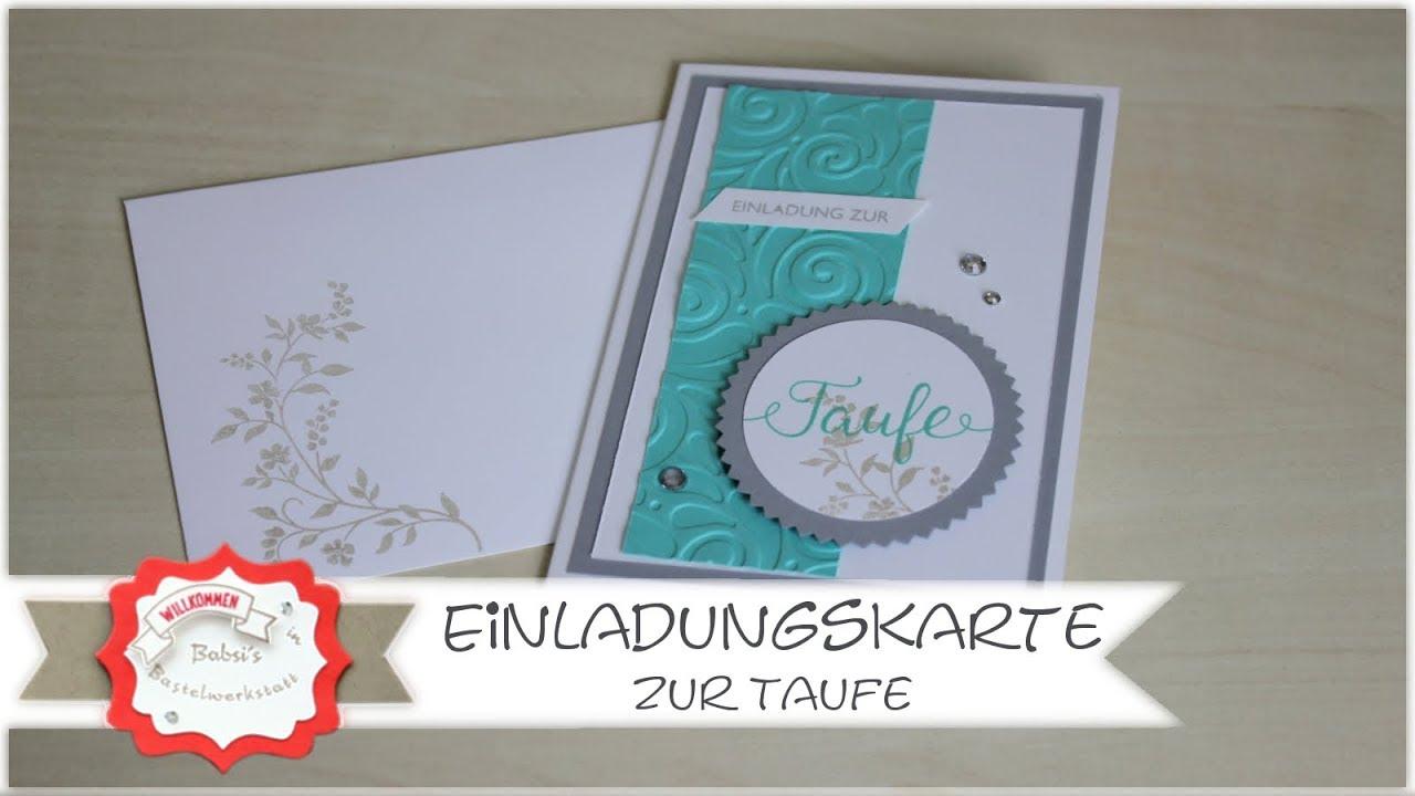 Einladungskarte Basteln Zur Taufe Mit Produkten Von Stampinup Anleitung Taufeinladung Basteln