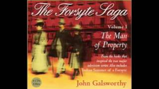 Forsyte Saga (The Man of Property) by John Galsworth read by 'Jon Forsyte' Martin Jarvis