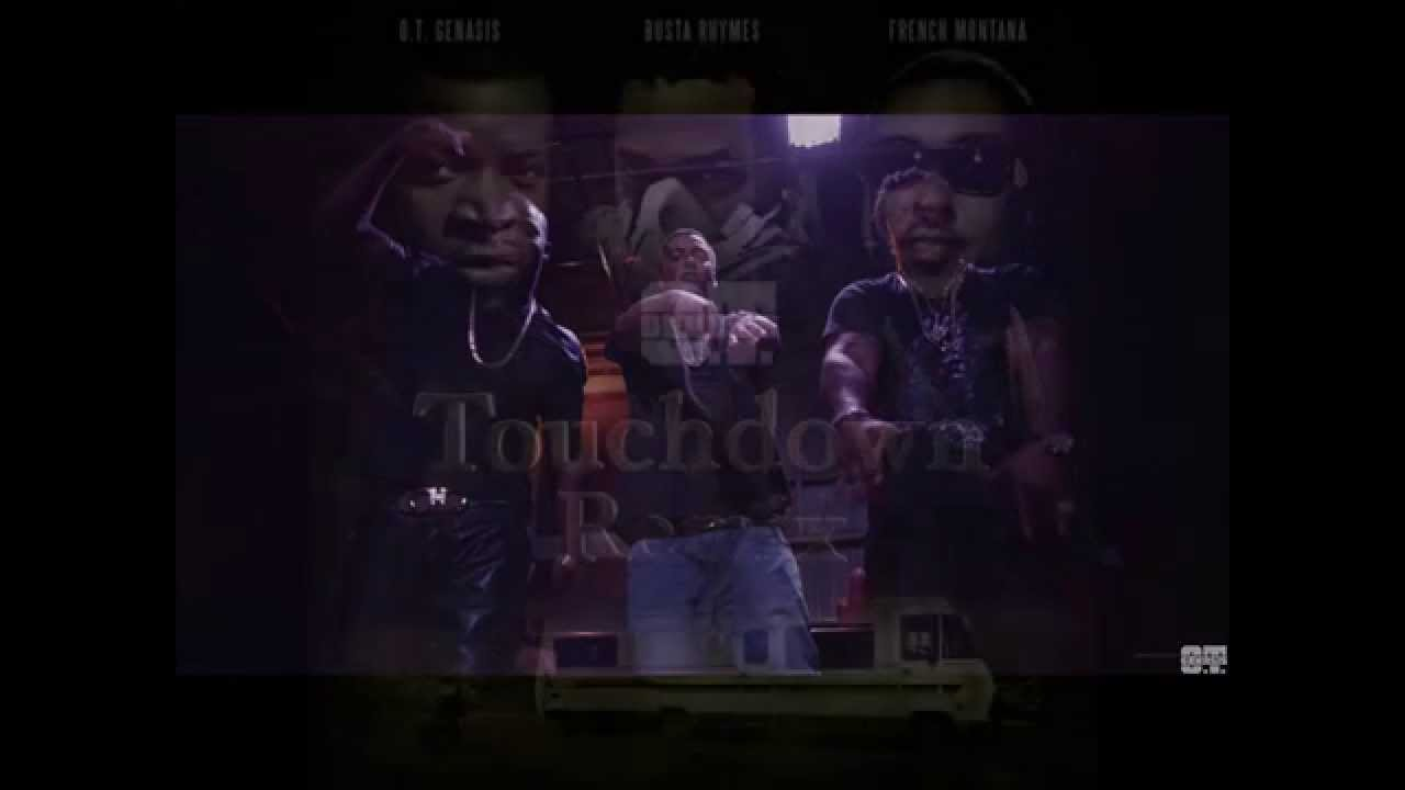 Download O T  Genasis  - Touchdown Remix feat  Busta Rhymes & French Montana [lyrics]