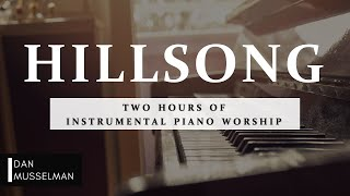 Hillsong | Two Hours of Worship Piano YouTube Videos