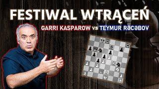 Stary wyga Garri to kawał nerwusa: Garri Kasparow vs. Teymur Rəcəbov, 2003