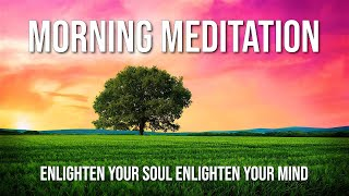 A Morning Meditation - Guided Meditation to Start Your Day with Theta BiNaural Beats - Love Your Day