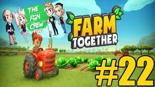 The FGN Crew Plays: Farm Together #22 - Soccer Farm