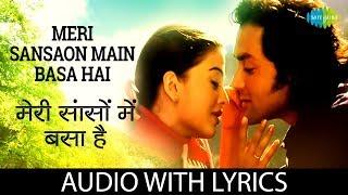 Meri Sanson Mein with lyrics | मेरी सांसों में के बोल | Udit Narayan | Aur Pyar Ho Gaya | HD Song