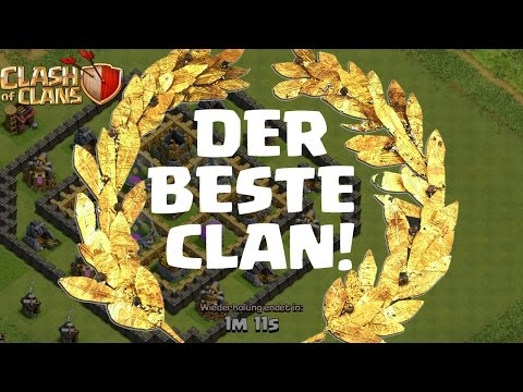 DER BESTE CLAN DER WELT || CLASH OF CLANS || Let's Play CoC [Deutsch/German HD]