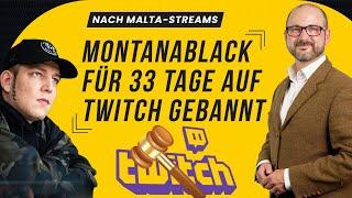 MontanaBlack: Strafverfahren nach Twitch-Ban? | Medienanwalt
