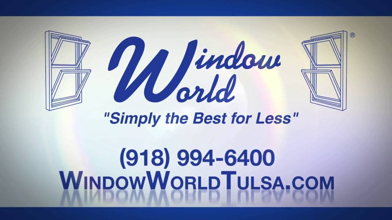 5 Reasons Why You Should From Window World Of Tulsa