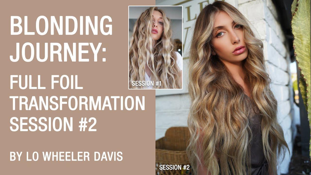 Blonding journey: Full Foil Transformation, Session #2 by Lo Wheeler Davis | Kenra Color