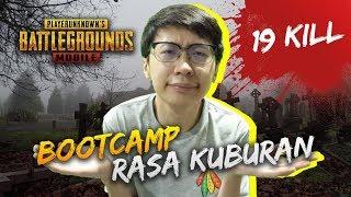 Gambar cover 19 KILL! BOOTCAMP SEPI KAYAK KUBURAN! - PUBG Mobile Indonesia
