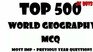 80 MCQs on World Geography for all state level exams