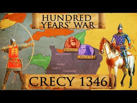 Hundred Years War: Battle of Crecy 1346 DOCUMENTARY