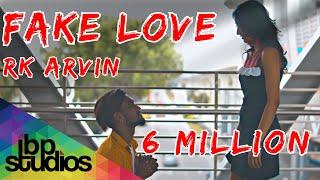 Fake Love - Rk Arvin ( Music Video )  Poiyana Kadhal 2