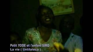 La vie (Antilaléka)) - Petit YODE et l'enfant SIRO musique ivoirienne Zouglou la vie c'est mollo