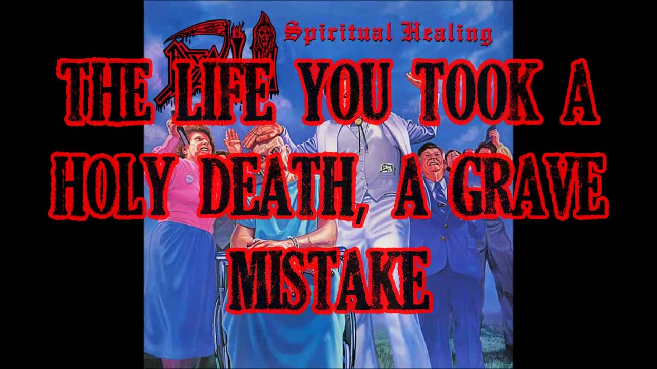 Death Spiritual Healing Lyrics Youtube