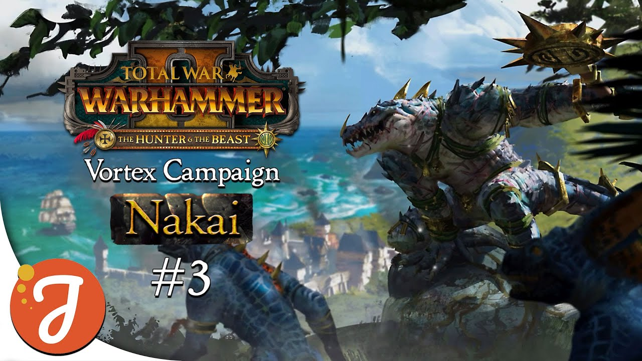 Go Back To Your Own Forest | Nakai Campaign #03 | Total War: WARHAMMER II