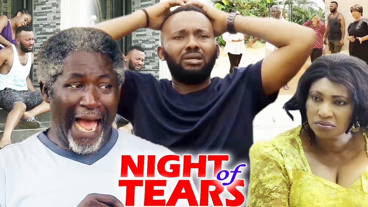 Download NIGHT OF TEARS SEASON 1&2 - 2020 Latest Nigerian Nollywood Movie Full HD
