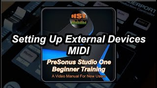 Setting Up External Devices MIDI - PreSonus Studio One Beginner Training