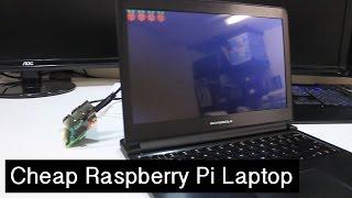 DIY Cheap Raspberry Pi Laptop