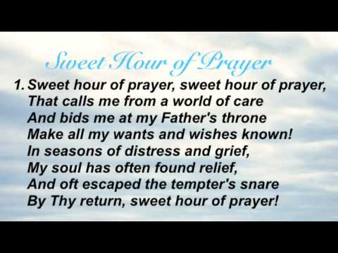 Sweet Hour of Prayer (Baptist Hymnal #445)
