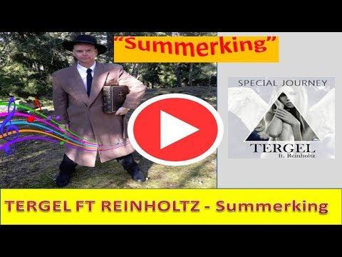 TERGEL FT REINHOLTZ | Summerking