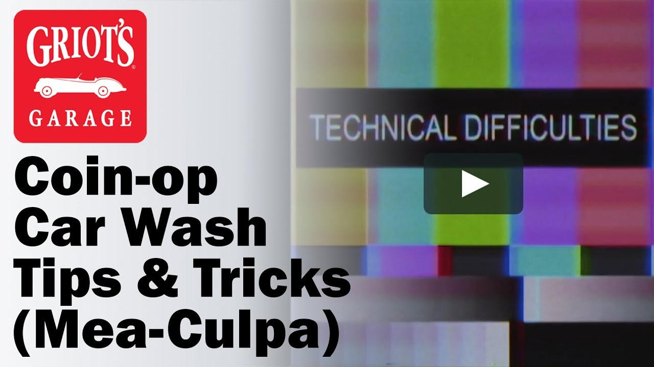 Coin-Op Car Wash Tips & Trick (Mea-Culpa)