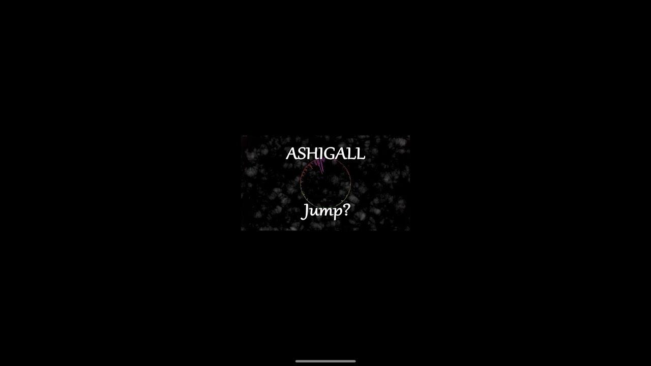 ASHIGALL / リリックビデオ「Jump!」公開!