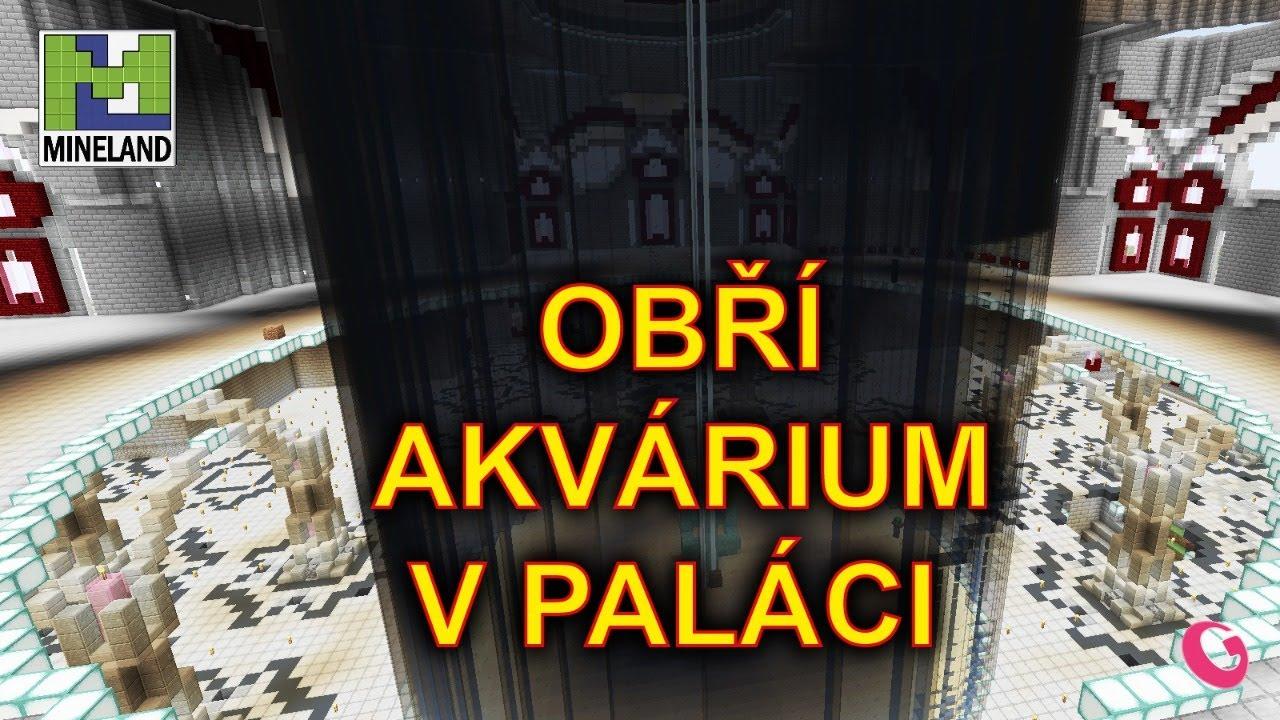 OBŘÍ AKVÁRIUM / 1.16.3 / server MINELAND 114 | Gala (CZ/SK)