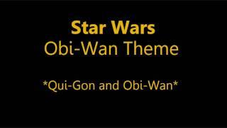 Star Wars: Obi-Wan Theme [part 1]