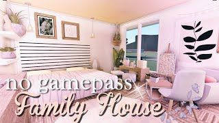 ROBLOX BLOXBURG: No-gamepass Family House ♡